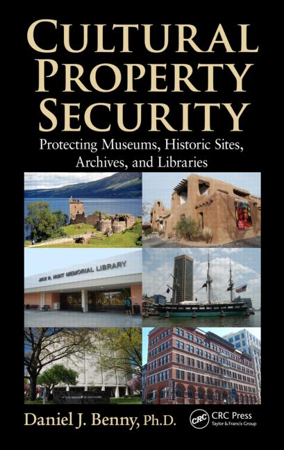 Cultural Property Security - Protecting Museum, Historic Sites, Archives and Libraries